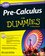 Pre-Calculus: 1,001 Practice Problems For Dummies (+ Free Online Practice) (1118853326) cover image