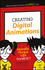 Creating Digital Animations: Animate Stories with Scratch! (1119233526) cover image
