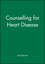 Counselling for Heart Disease (1854330926) cover image