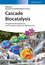 Cascade Biocatalysis Integrating Stereoselective and Environmentally Friendly Reactions (3527335226) cover image