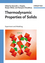 Thermodynamic Properties of Solids: Experiments and Modeling (3527408126) cover image