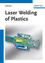 Laser Welding of Plastics (3527409726) cover image