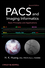 PACS and Imaging Informatics: Basic Principles and Applications, 2nd Edition (EHEP003126) cover image