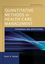 Quantitative Methods in Health Care Management: Techniques and Applications, 2nd Edition (0470434627) cover image