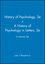A History of Pyschology 3e & A History of Psychology in Letters 2e, 2 Volume Set (0470474327) cover image