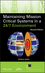 Maintaining Mission Critical Systems in a 24/7 Environment, 2nd Edition (0470650427) cover image