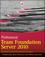 Professional Team Foundation Server 2010 (0470943327) cover image