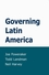 Governing Latin America (0745623727) cover image