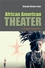 African American Theater: A Cultural Companion (0745634427) cover image