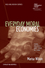 Everyday Moral Economies: Food, Politics and Scale in Cuba (1118301927) cover image