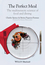 The Perfect Meal: The Multisensory Science of Food and Dining (1118490827) cover image