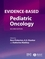 Evidence-Based Pediatric Oncology, 2nd Edition (1405181427) cover image