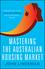 Mastering the Australian Housing Market (1742468527) cover image