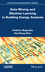 Data Mining and Machine Learning in Building Energy Analysis: Towards High Performance Computing (1848214227) cover image