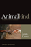 Animalkind: What We Owe to Animals (EHEP002127) cover image