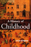 A History of Childhood: Children and Childhood in the West from Medieval to Modern Times (0745617328) cover image
