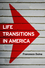 Life Transitions in America (0745670628) cover image