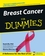 Breast Cancer For Dummies (0764524828) cover image
