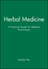 Herbal Medicine: A Practical Guide For Medical Practitioners (0867934328) cover image