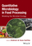 Modeling the Microbial Ecology of Foods: Quantitative Microbiology in Food Processing (1118756428) cover image