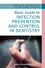 Basic Guide to Infection Prevention and Control in Dentistry (1405176628) cover image