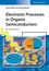Electronic Processes in Organic Semiconductors: An Introduction (3527332928) cover image