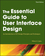 The Essential Guide to User Interface Design: An Introduction to GUI Design Principles and Techniques, 3rd Edition (0470053429) cover image