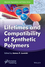 Lifetimes and Compatibility of Synthetic Polymers (1119038529) cover image