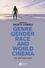 Genre, Gender, Race and World Cinema: An Anthology (1405132329) cover image