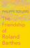 The Friendship of Roland Barthes (1509513329) cover image