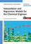Interpolation and Regression Models for the Chemical Engineer (3527326529) cover image