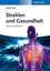 Strahlen und Gesundheit: Nutzen und Risiken (3527648429) cover image