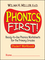 Phonics First!: Ready-to-Use Phonics Worksheets for the Primary Grades (Student Workbook) (013041462X) cover image