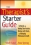 The Therapist's Starter Guide: Setting Up and Building Your Practice, Working with Clients, and Managing Professional Growth (047022892X) cover image