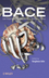 BACE: Lead Target for Orchestrated Therapy of Alzheimer's Disease (047029342X) cover image