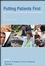 Putting Patients First: Best Practices in Patient-Centered Care, 2nd Edition (047037702X) cover image