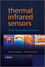 Thermal Infrared Sensors: Theory, Optimisation and Practice (047087192X) cover image