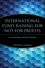 International Fund Raising for Not-for-Profits: A Country-by-Country Profile (047124452X) cover image