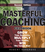 The Masterful Coaching Fieldbook: Grow Your Business, Multiply Your Profits, Win the Talent War!, 2nd Edition (078798602X) cover image