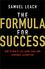 The Formula for Success: How to Win at Life Using Your Own Personal Algorithm (085708822X) cover image
