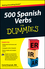 500 Spanish Verbs For Dummies (111802382X) cover image