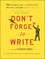 Don't Forget to Write for the Secondary Grades: 50 Enthralling and Effective Writing Lessons (Ages 11 and Up) (111802432X) cover image