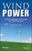 Wind Power: Turbine Design, Selection, and Optimization (111872092X) cover image