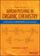Arrow-Pushing in Organic Chemistry: An Easy Approach to Understanding Reaction Mechanisms, 2nd Edition (111899132X) cover image
