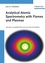 Analytical Atomic Spectrometry with Flames and Plasmas, 2nd, Completely Revised and Enlarged Edition (352731282X) cover image