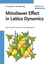 Mössbauer Effect in Lattice Dynamics: Experimental Techniques and Applications (352740712X) cover image