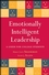 Emotionally Intelligent Leadership: A Guide for College Students (0470277130) cover image