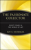 The Passionate Collector: Eighty Years in the World of Art (0471273430) cover image