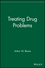 Treating Drug Problems (0471484830) cover image
