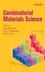 Combinatorial Materials Science (0471728330) cover image